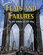 Fantastic Feats and Failures by Editors of…