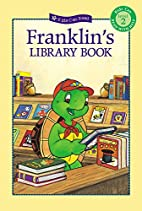 Franklin's Library Book (Kids Can Read) by…