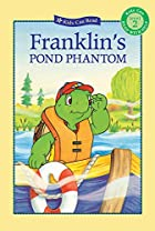Franklin's Pond Phantom (Kids Can Read) by…