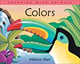 Watt, Melanie: Colors: With Tropical Animals