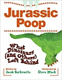 Jacob Berkowitz: Jurassic Poop: What Dinosaurs (and Others) Left Behind