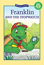 Franklin and the Stopwatch (Kids Can Read)…