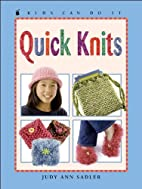 Quick Knits by Judy Ann Sadler