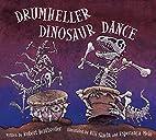 Drumheller Dinosaur Dance by Robert…