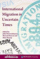 International Migration in Uncertain Times…