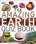 The Amazing Earth Quiz Book by DK