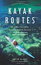 Kayak routes of the Pacific Northwest coast…