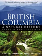 British Columbia: A Natural History by…