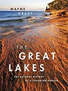 The Great Lakes: The Natural History of a…