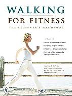Walking for Fitness: The Beginner's Handbook…