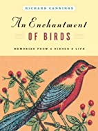 An Enchantment of Birds: Memories from a…