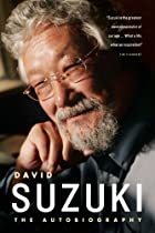 David Suzuki: The Autobiography by David…