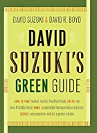 David Suzuki's Green Guide by David…