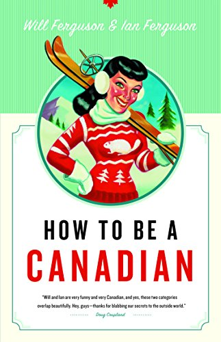 how-to-be-a-canadian