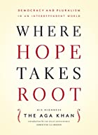Where Hope Takes Root: Democracy and…