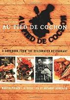 Au Pied de Cochon: The Album by Martin…