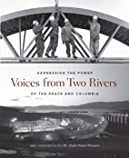 Voices from Two Rivers: Harnessing the Power…