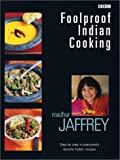 Jaffrey, Madhur: Foolproof Indian Cooking