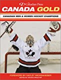 Canada Gold Canadian Men Women Hockey Champions