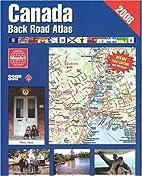 MapArt Canada Back Roads Atlas by MapArt…