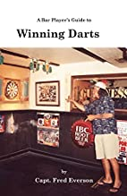 A Bar Player's Guide to Winning Darts…