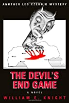 The Devil's End Game by William E. Knight