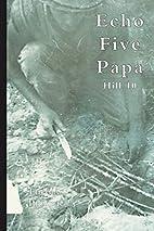 Echo Five Papa by Thomas Prater