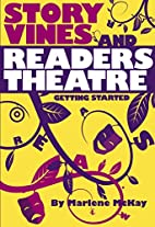 Story Vines and Readers Theatre: Getting…