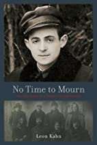 No Time to Mourn: The True Story of a Jewish…