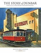 The Story of Dunbar: Voices of a Vancouver…