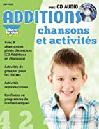 Additions Chansons Et Activites [With CD…