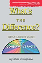 What's the Difference? Gray Liberal Mush or…