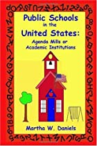 Public Schools in the United States: Agenda…
