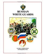 Russian White Guards by George Mordwinkin