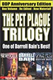 Bain, Darrell: The Pet Plague Trilogy