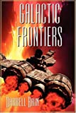 Bain, Darrell: GALACTIC FRONTIERS