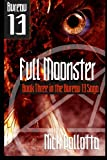 Pollotta, Nick: Full Moonster: BUREAU 13 - Book Three