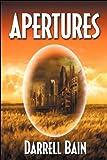 Bain, Darrell: Apertures - Book One