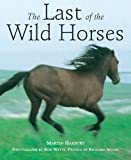 Adams, Richard: The Last Of The Wild Horses