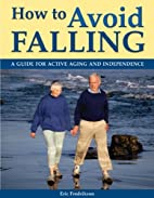 How to Avoid Falling: A Guide for Active…