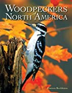 Woodpeckers of North America by Frances…