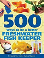 500 Ways to be a Better Freshwater…