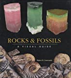 Coenraads, Robert R.: Rocks and Fossils: A Visual Guide