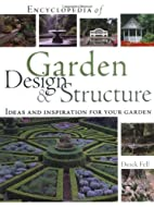 Encyclopedia of Garden Design and Structure:…