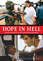 Hope in Hell: Inside the World of Doctors…