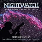 NightWatch : A Practical Guide to Viewing…