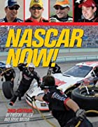 NASCAR Now by Timothy Miller