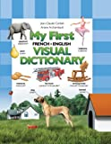 Corbeil, Jean-Claude: My First French/English Visual Dictionary (My First Visual Dictionary)