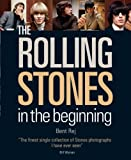 Rej, Bent: The Rolling Stones: In the Beginning