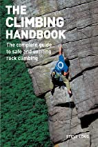 The Climbing Handbook: The Complete Guide to…